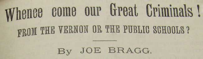 ML: DSM/042/P402, Joe Bragg, Whence come our great criminals! Publication date ascertained from The Argus, 11 July 1890. Emphasis added.